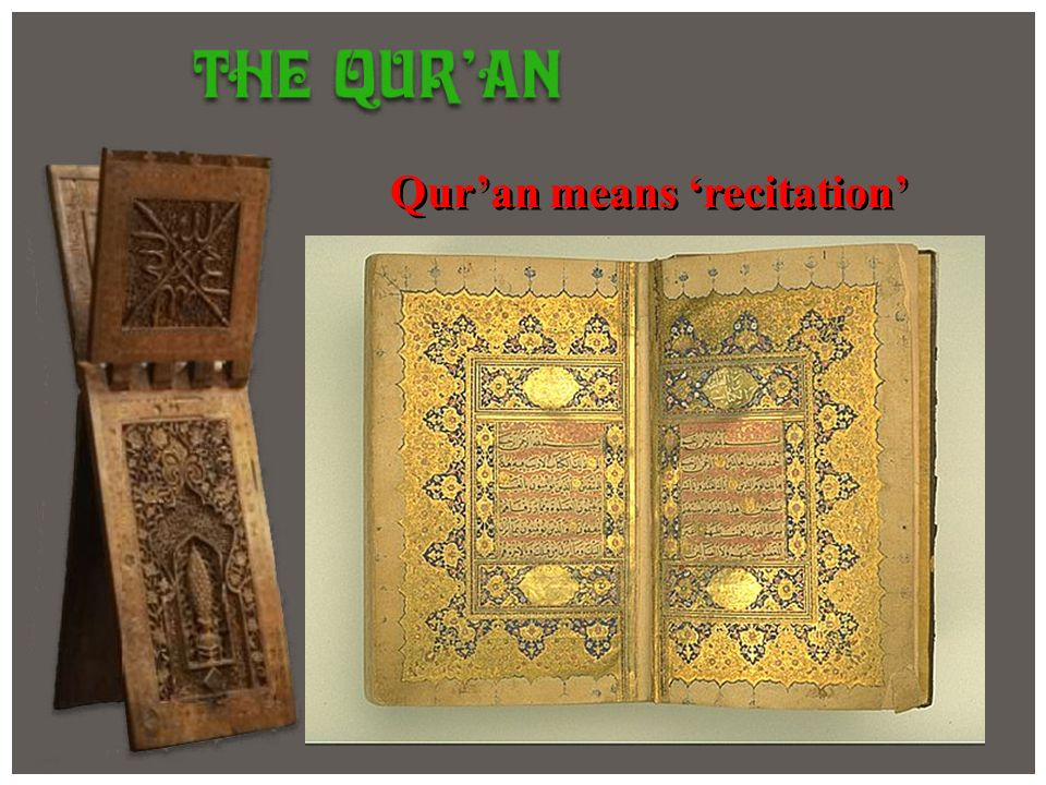 Qur'an means 'recitation'