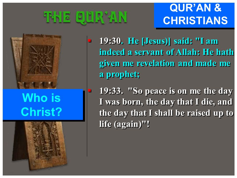 Who is Christ QUR'AN & CHRISTIANS