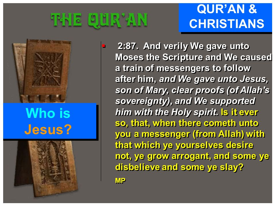 Who is Jesus QUR'AN & CHRISTIANS
