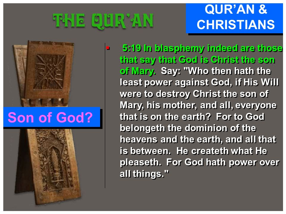 Son of God QUR'AN & CHRISTIANS