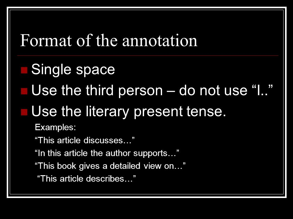 Format of the annotation