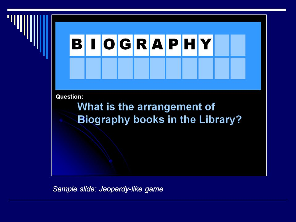 Sample slide: Jeopardy-like game