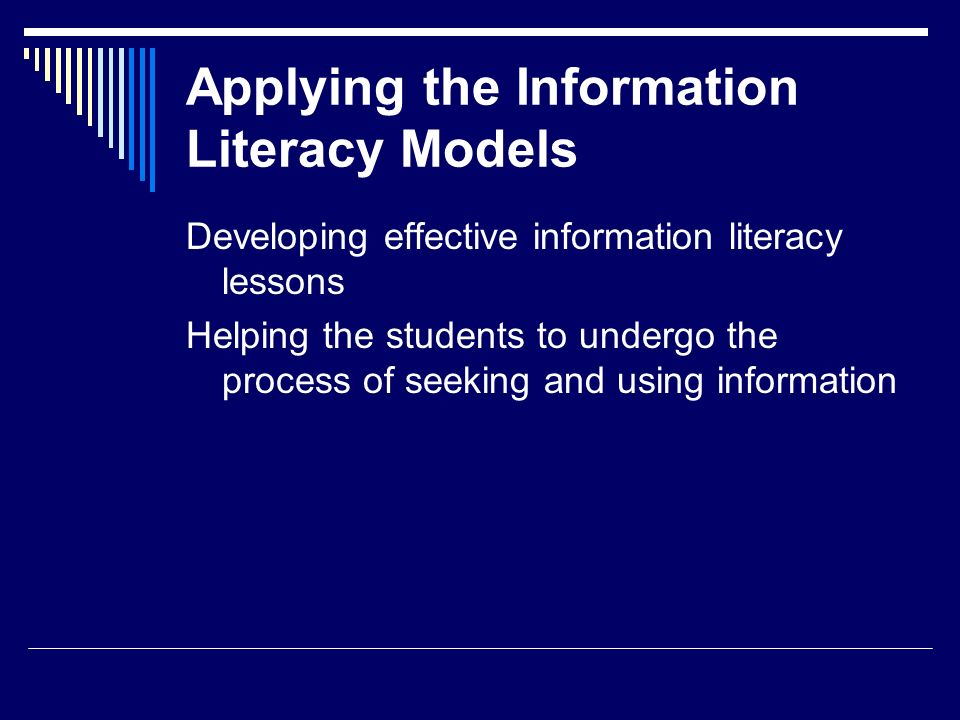 Applying the Information Literacy Models