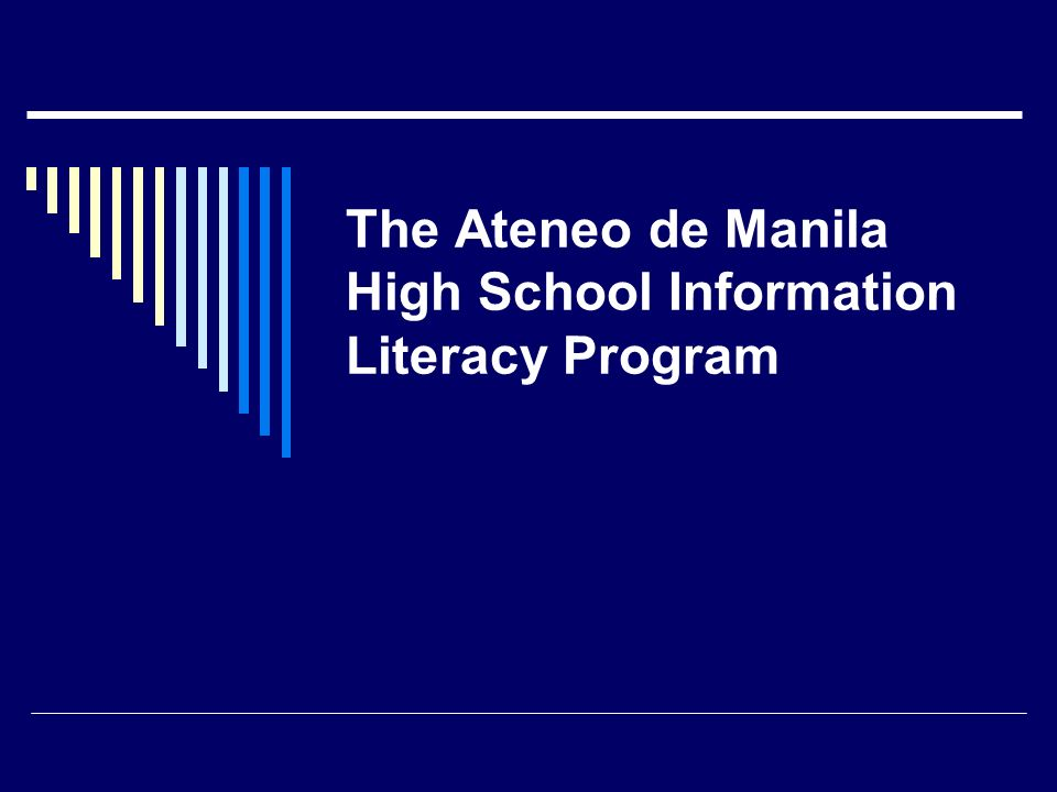 The Ateneo de Manila High School Information Literacy Program