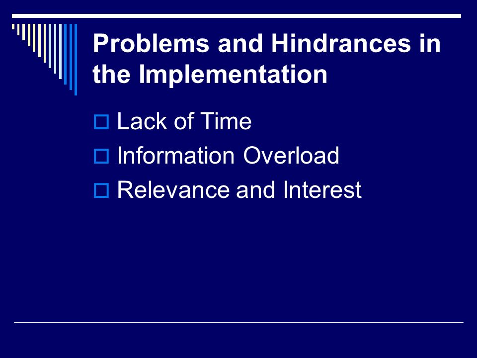 Problems and Hindrances in the Implementation