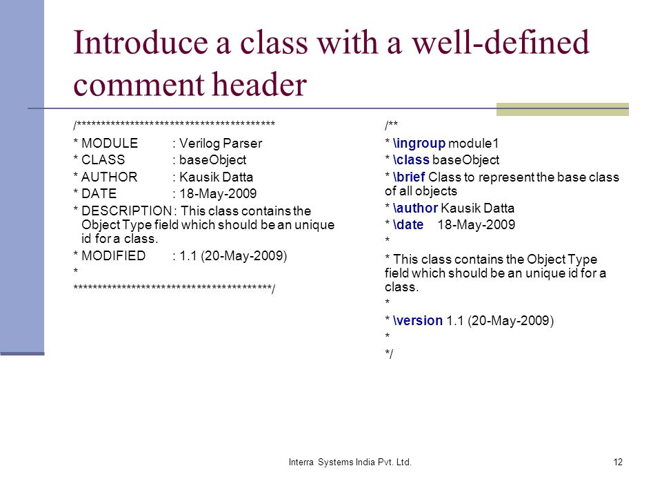 Introduce a class with a well-defined comment header