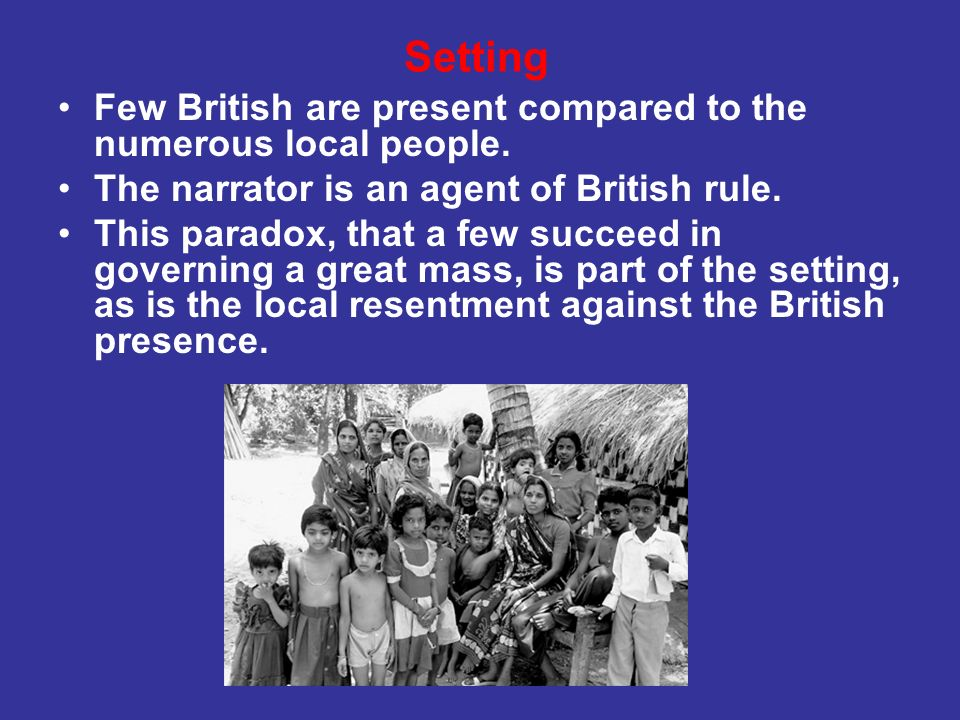 Setting Few British are present compared to the numerous local people.