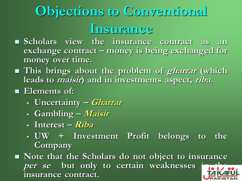 Objections to Conventional Insurance