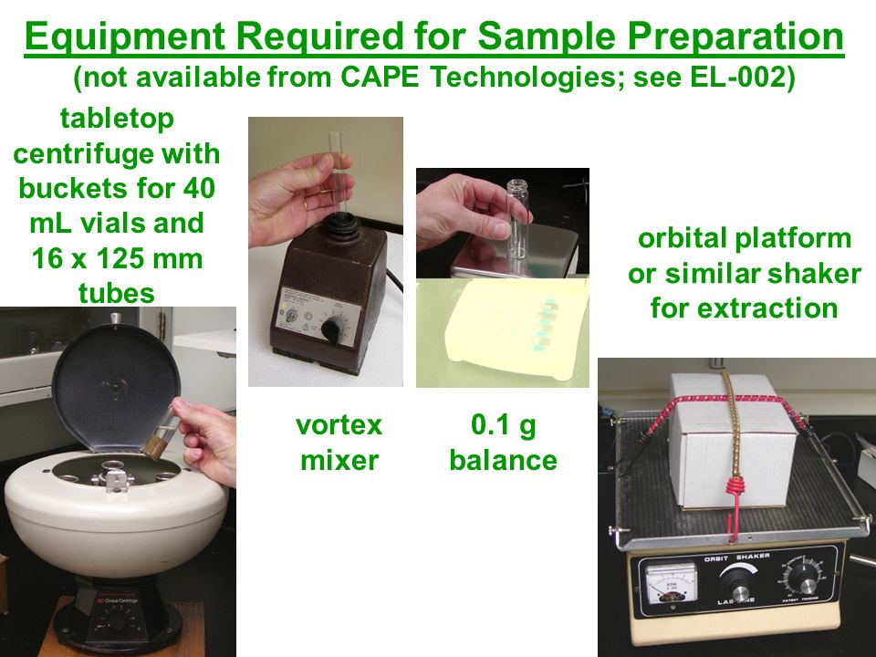 Equipment Required for Sample Preparation (not available from CAPE Technologies; see EL-002)