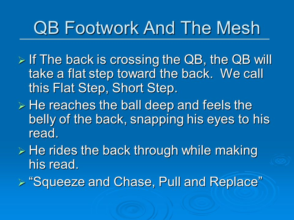 QB Footwork And The Mesh