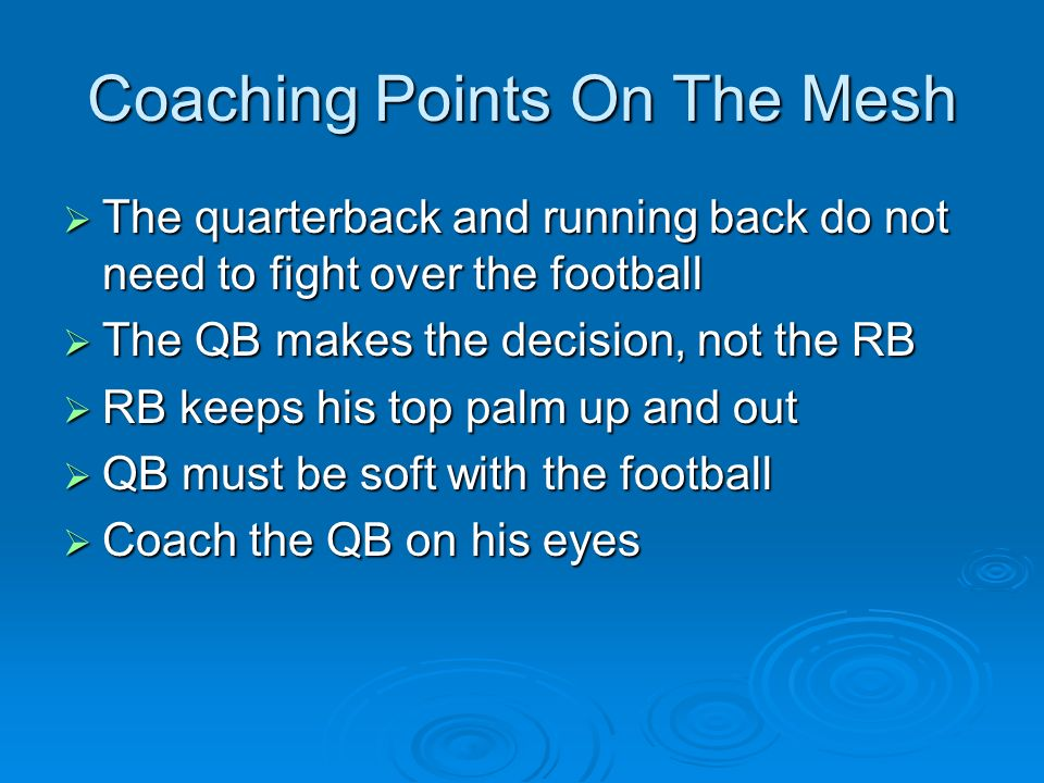 Coaching Points On The Mesh