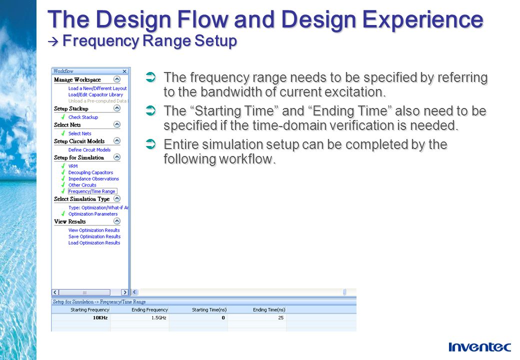 The Design Flow and Design Experience  Frequency Range Setup