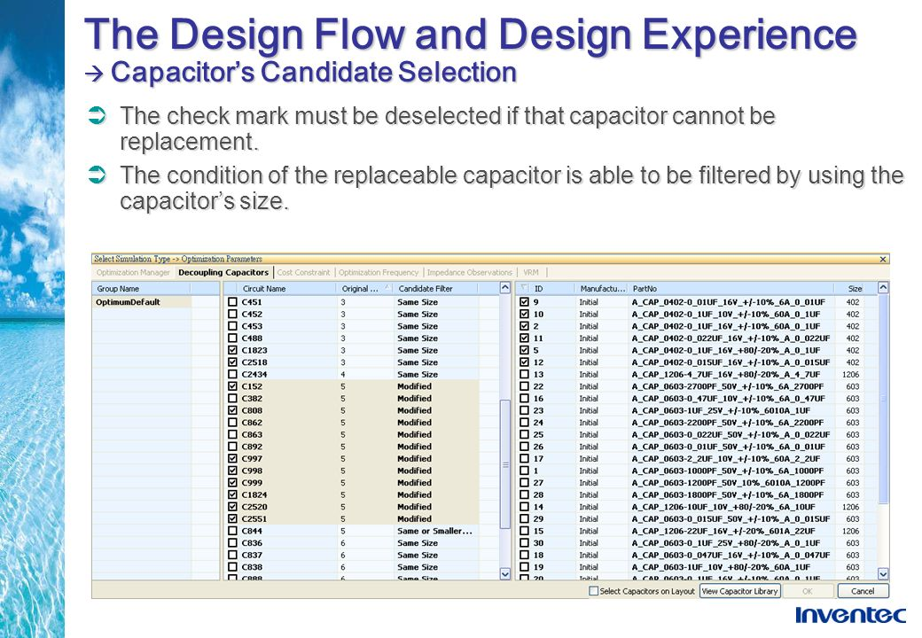 The Design Flow and Design Experience  Capacitor's Candidate Selection