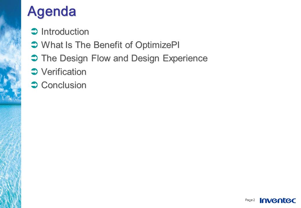 Agenda Introduction What Is The Benefit of OptimizePI