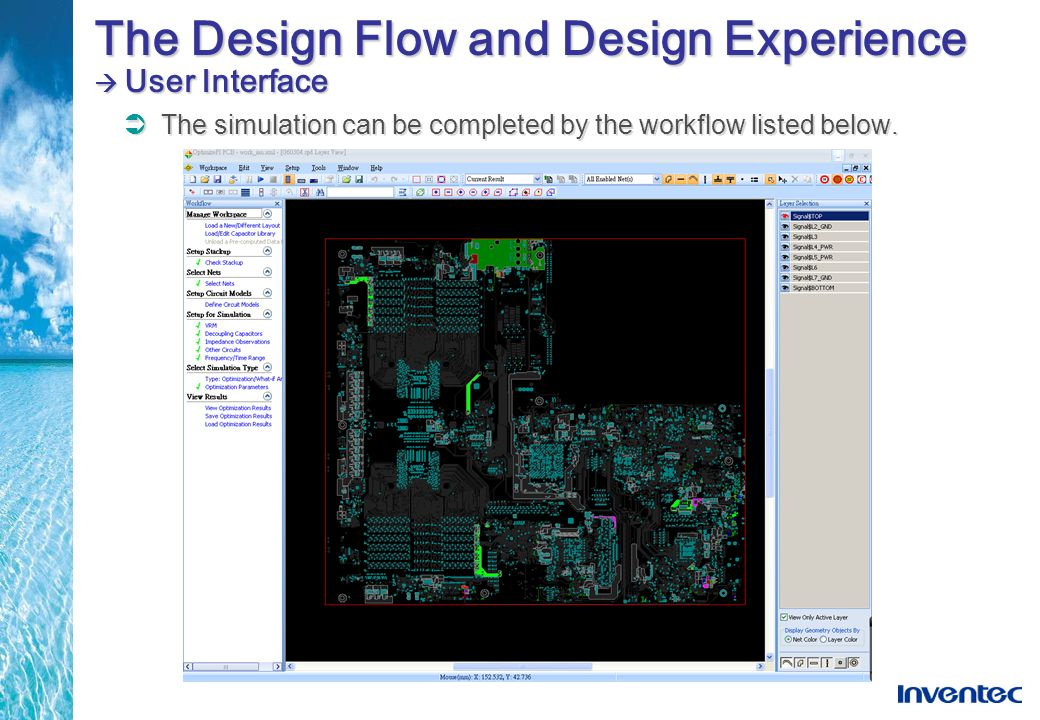 The Design Flow and Design Experience  User Interface