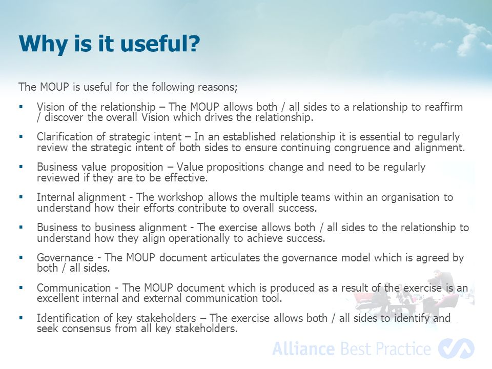 Why is it useful The MOUP is useful for the following reasons;