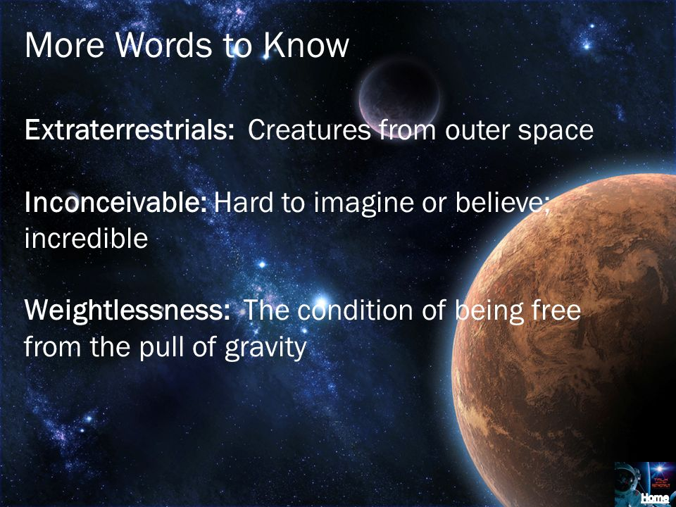 More Words to Know Extraterrestrials: Creatures from outer space