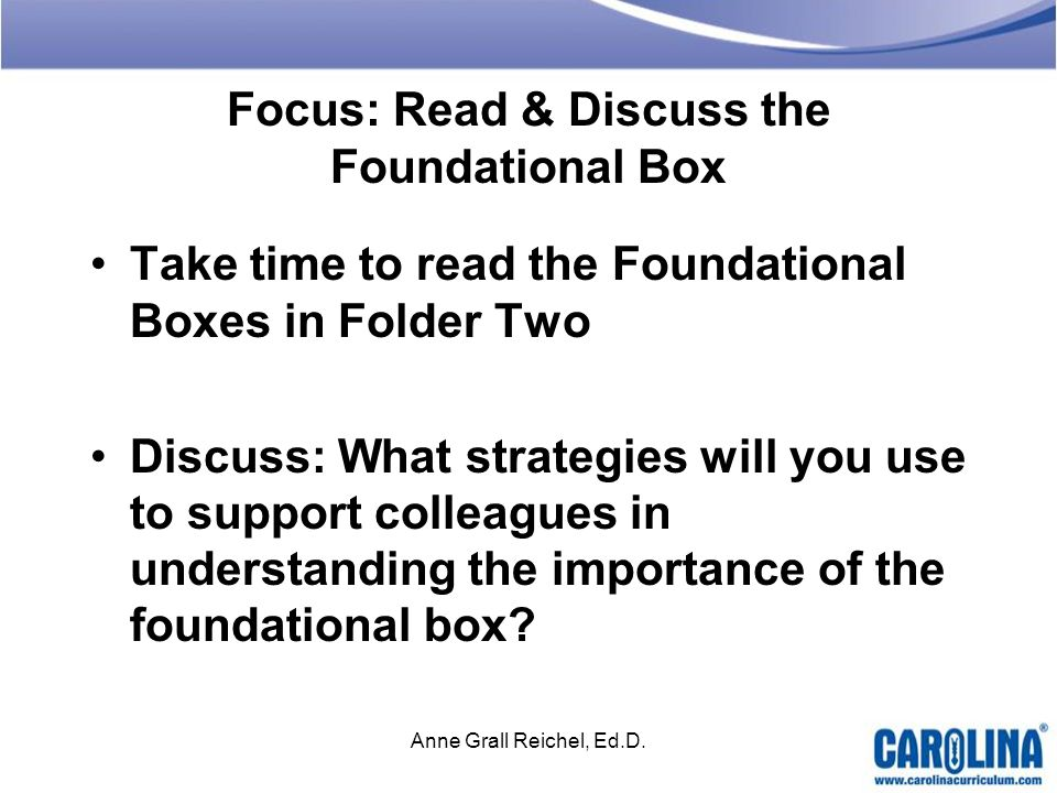 Focus: Read & Discuss the Foundational Box