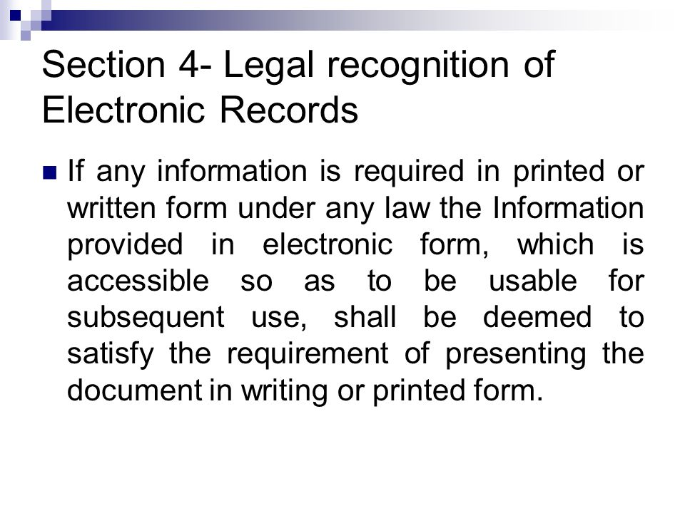 Section 4- Legal recognition of Electronic Records
