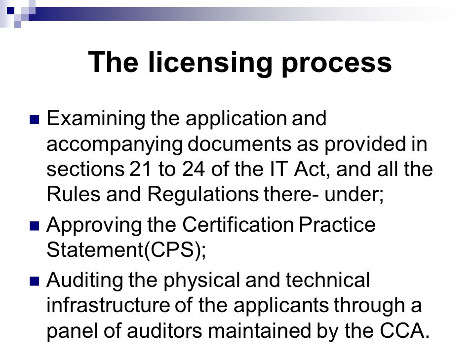 The licensing process