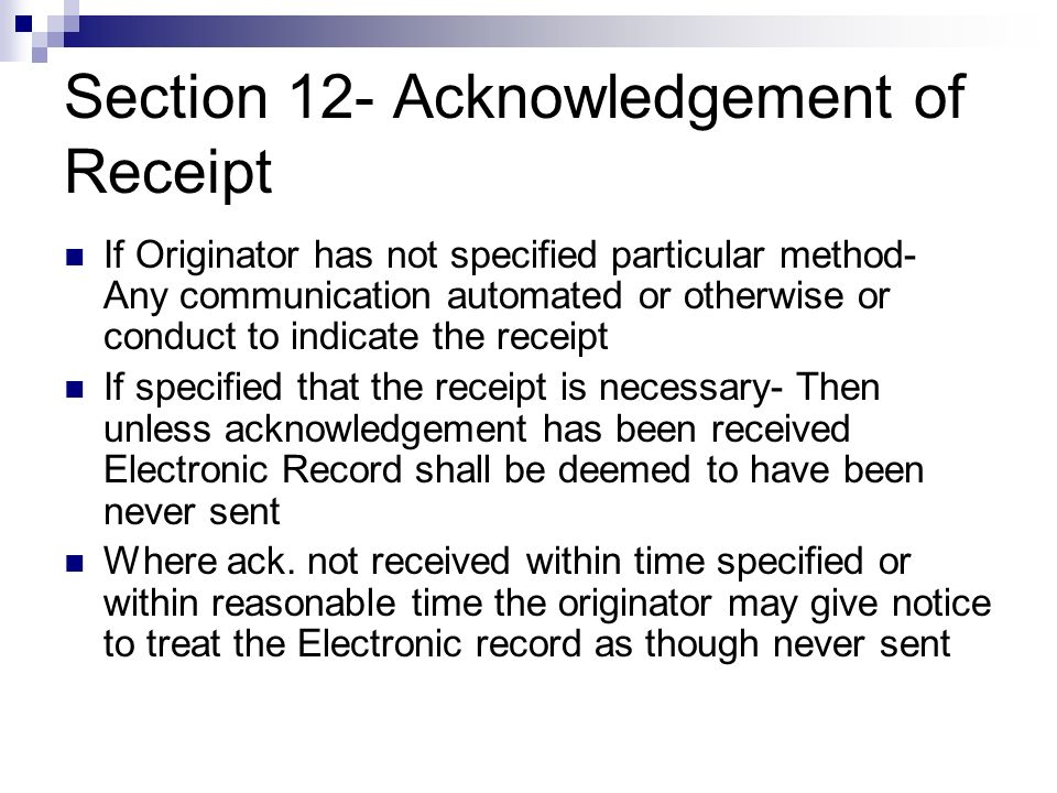 Section 12- Acknowledgement of Receipt