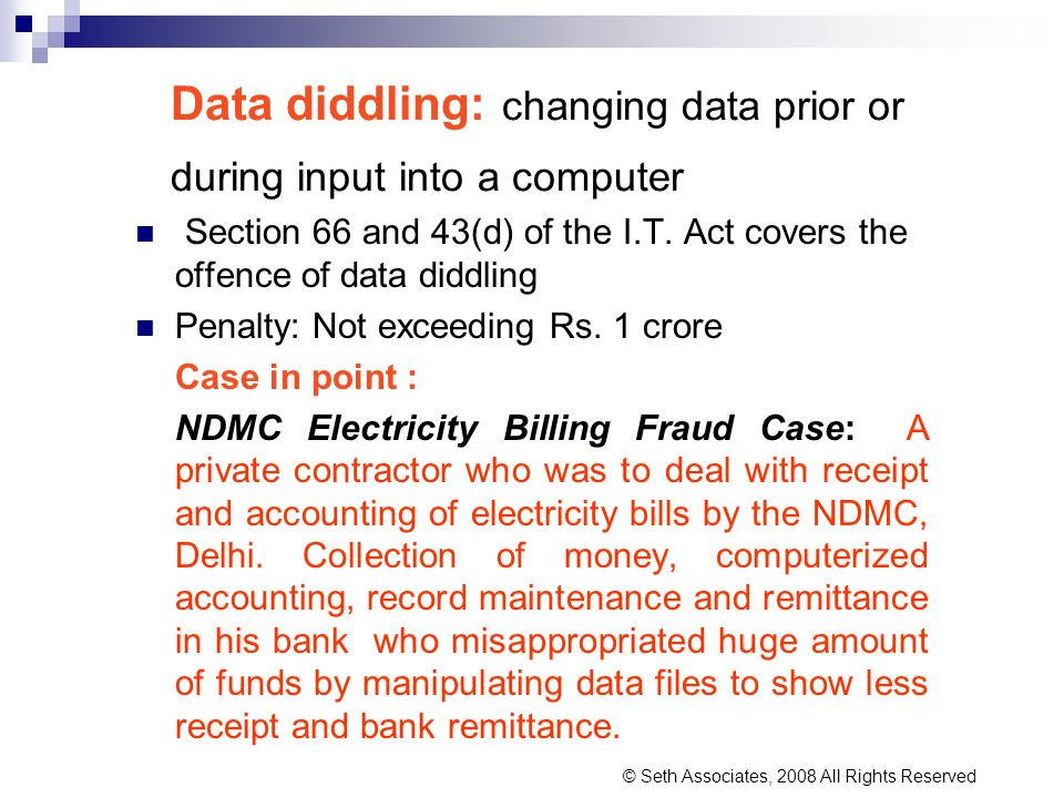 Data diddling: changing data prior or during input into a computer