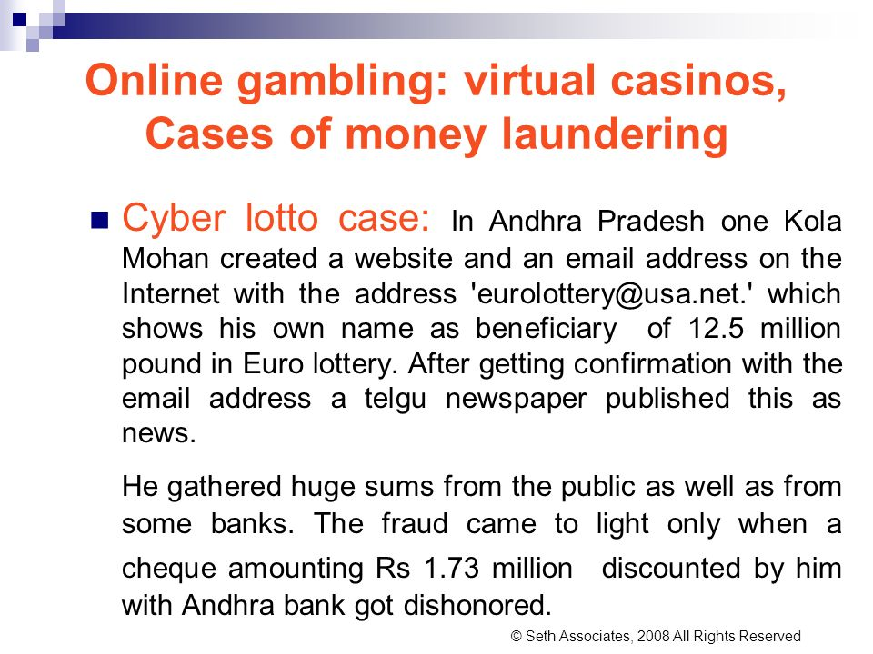 Online gambling: virtual casinos, Cases of money laundering