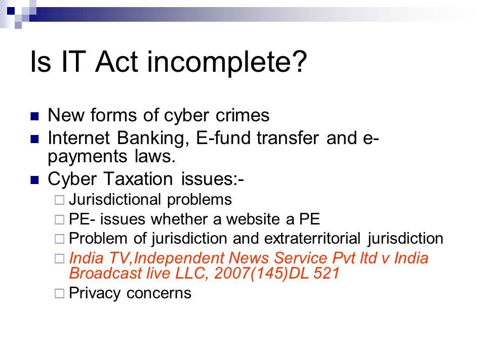 Is IT Act incomplete New forms of cyber crimes