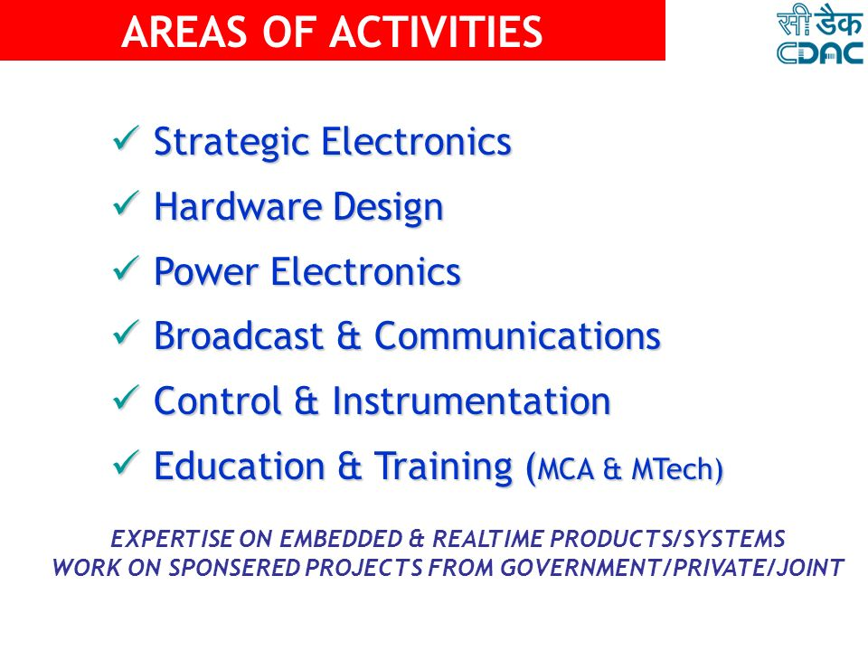 AREAS OF ACTIVITIES Strategic Electronics Hardware Design