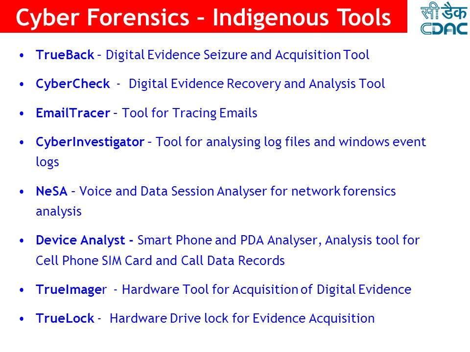Cyber Forensics – Indigenous Tools