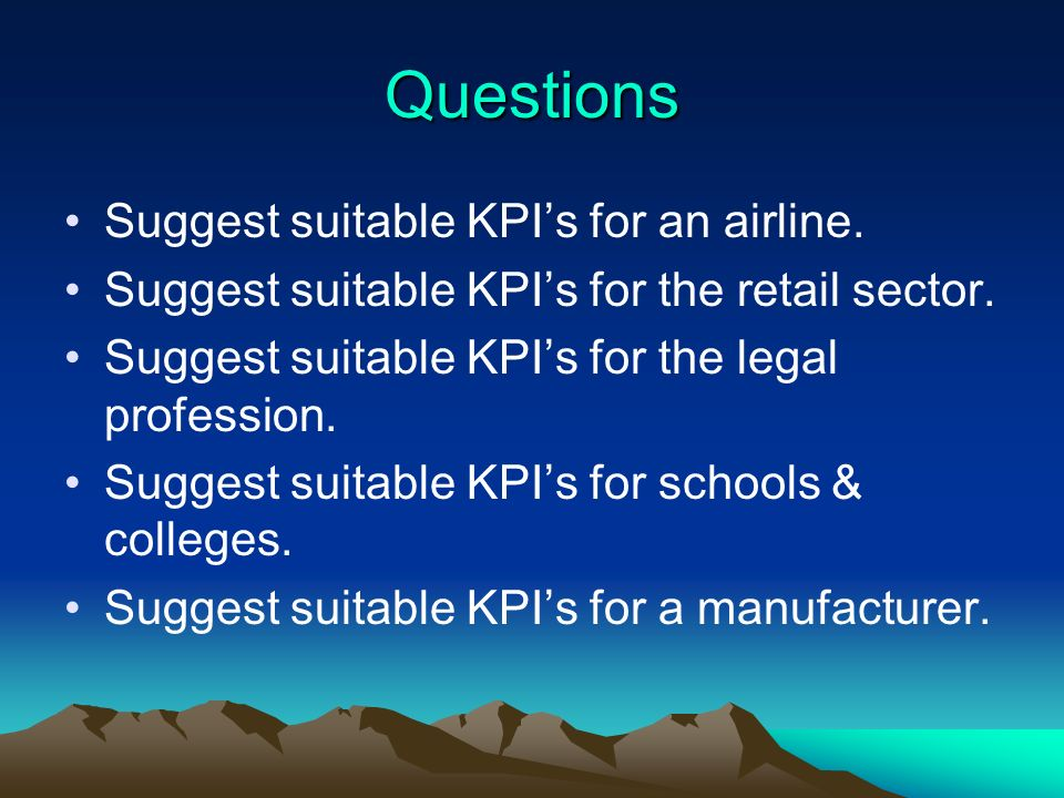 Questions Suggest suitable KPI's for an airline.