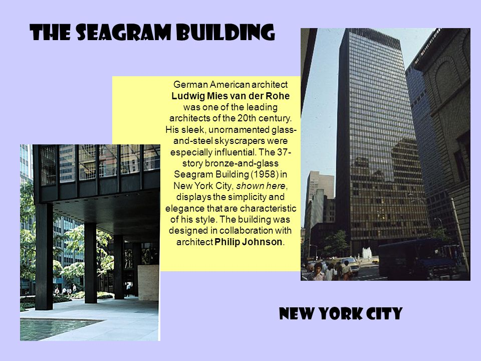 The Seagram Building New York City