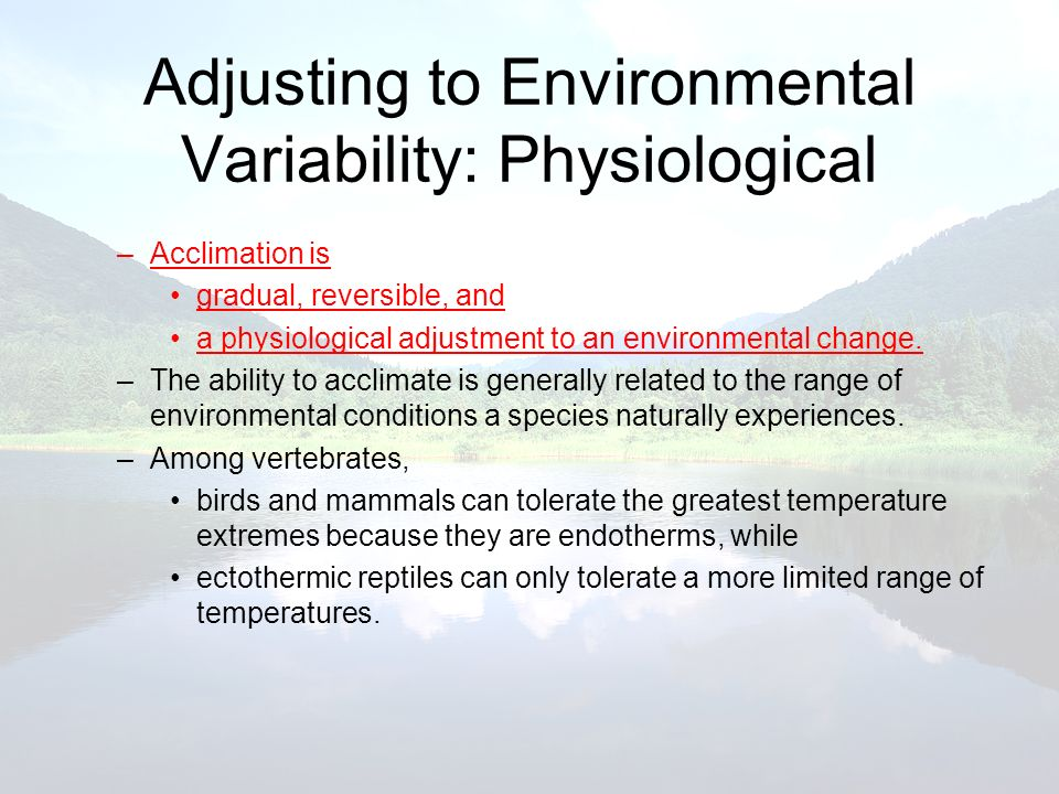 Adjusting to Environmental Variability: Physiological