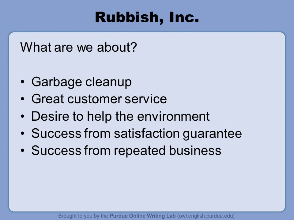 Rubbish, Inc. What are we about Garbage cleanup