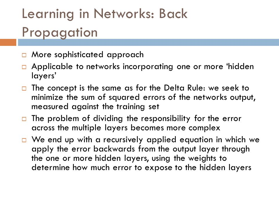 Learning in Networks: Back Propagation
