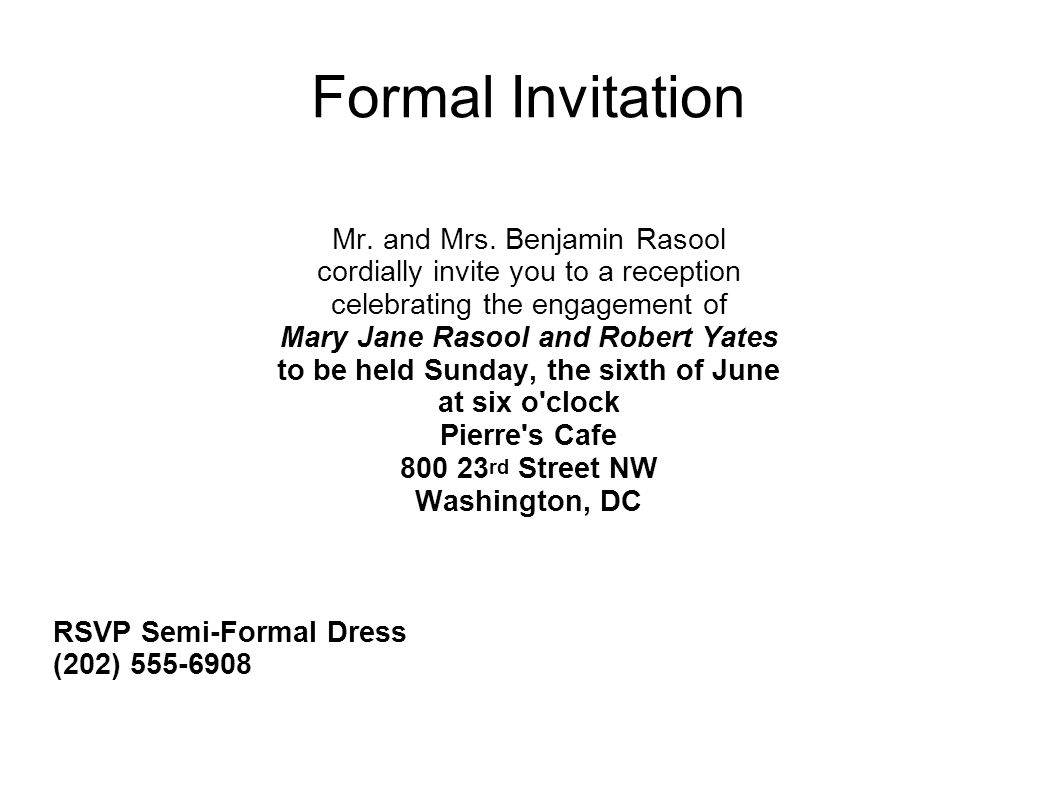 Formal Invitation Mr. and Mrs. Benjamin Rasool