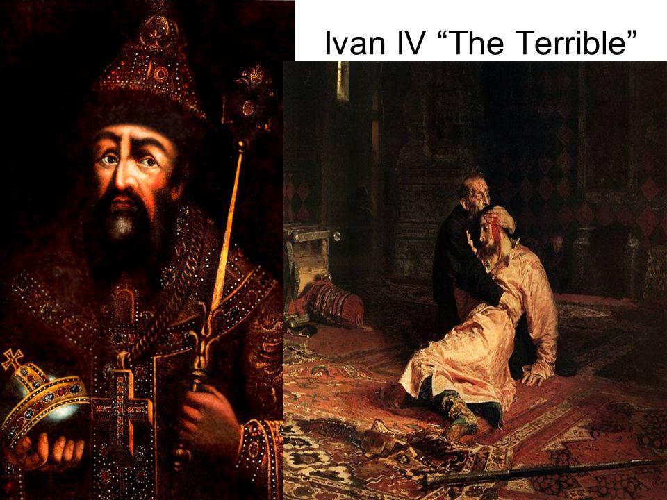 Ivan IV The Terrible Consolidated power in 16th century