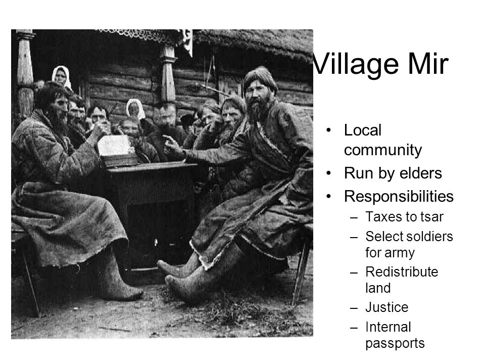 Village Mir Local community Run by elders Responsibilities