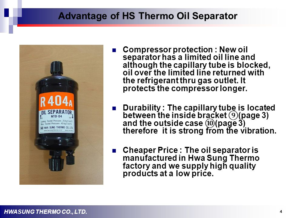 Advantage of HS Thermo Oil Separator