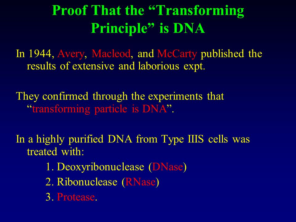 Proof That the Transforming Principle is DNA