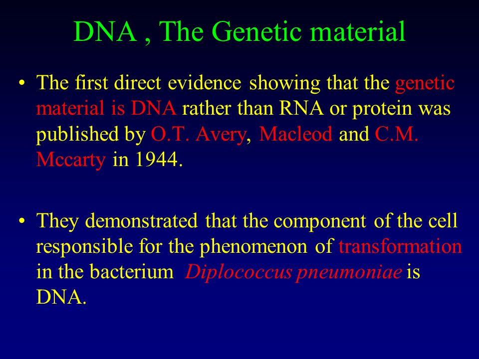 DNA , The Genetic material