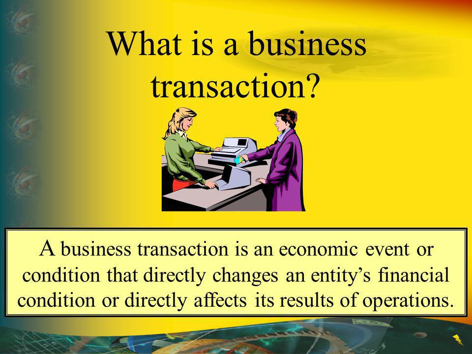 What is a business transaction