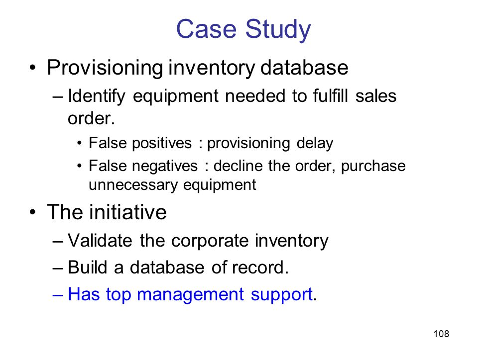 Case Study Provisioning inventory database The initiative