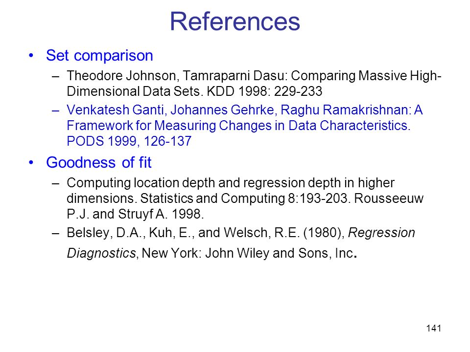 References Set comparison Goodness of fit