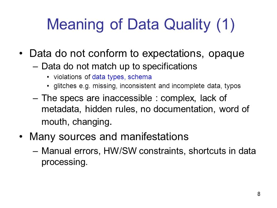 Meaning of Data Quality (1)