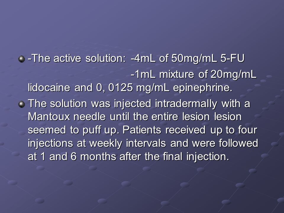 -The active solution: -4mL of 50mg/mL 5-FU