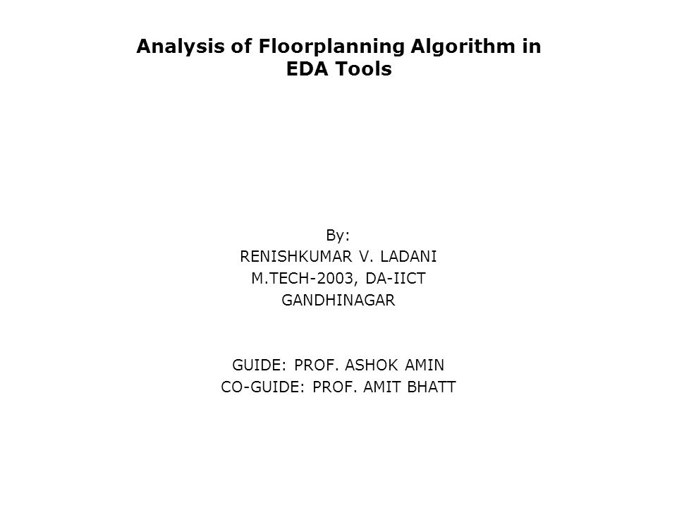Analysis of Floorplanning Algorithm in EDA Tools