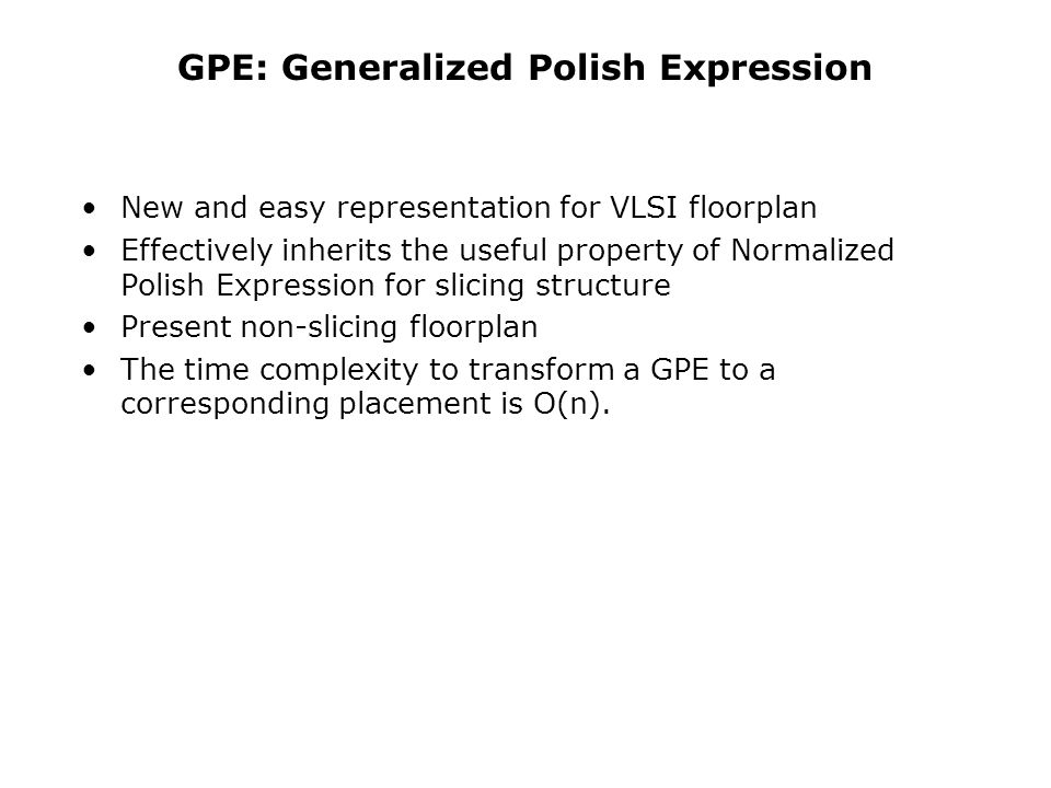 GPE: Generalized Polish Expression