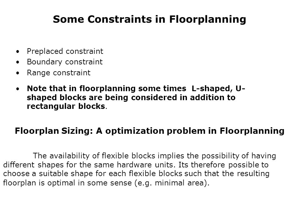 Some Constraints in Floorplanning