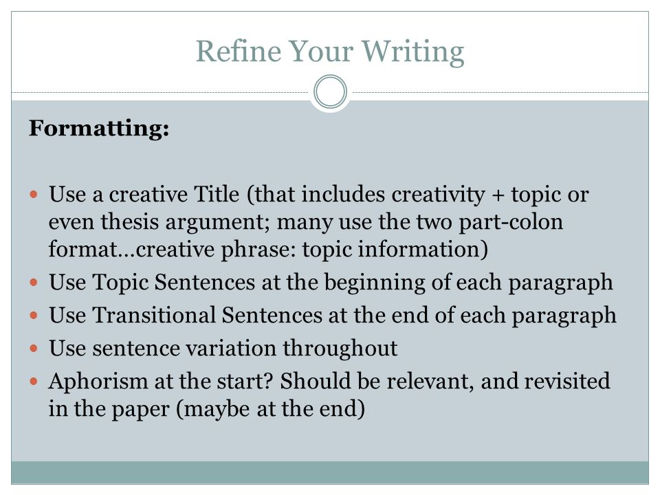 Refine Your Writing Formatting: